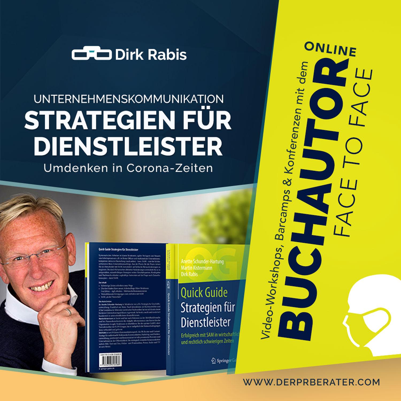 Unternehmenskommunikation Strategien für Dienstleister. Der Video-Workshop. Das Video-Barcamp. Eine Videokonferenz mit Buchautor und PR-Berater Dirk Rabis buchen.